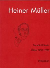 Farväl till Berlin : dikter 1950-1995