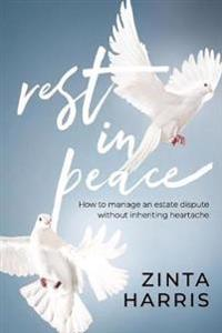 REST IN PEACE: HOW TO MANAGE AN ESTATE D