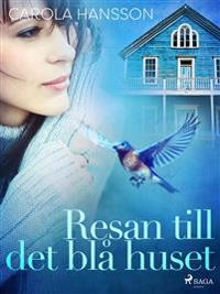 Resan till det blå huset