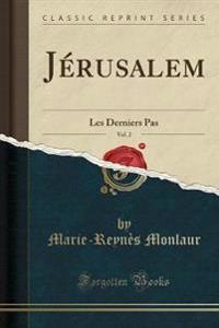 Jérusalem, Vol. 2