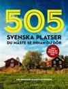 505 svenska platser du måste se innan du dör