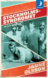 Stockholmssyndromet : en självbiografi