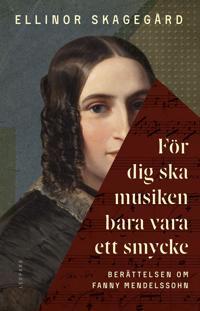 För dig ska musiken bara vara ett smycke - Ellinor Skagegård pdf epub