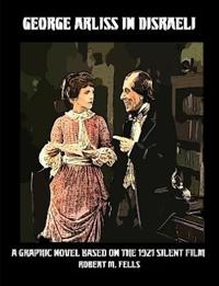 George Arliss in Disraeli