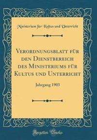 Verordnungsblatt für den Dienstbereich des Ministeriums für Kultus und Unterricht