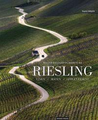 Riesling - Walter Kieliger, Merete Bø   Ridgeroadrun.org