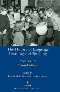 The History of Language Learning and Teaching III