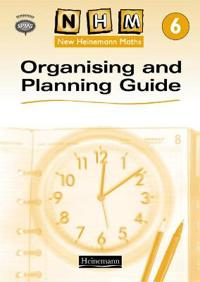 New Heinemann Maths Yr6, Organising and Planning Guide