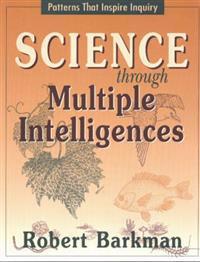 Science Through Multiple Intelligences