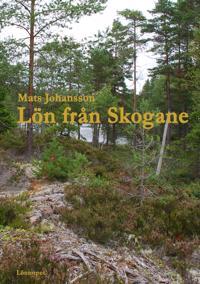 Lön från Skogane