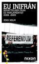 EU inifrån : berättelser från EU-parlamentet 2006-2009