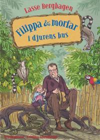 Filippa & morfar i djurens hus