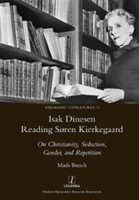 Isak Dinesen Reading S ren Kierkegaard