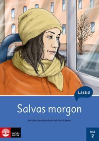 Lästid  Salvas morgon  Nivå 2 - Pernilla Gren Edvardsson  Ylva Gripner - böcker (9789127453562)     Bokhandel