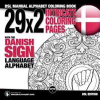 29x2 Intricate Coloring Pages with the Danish Sign Language Alphabet
