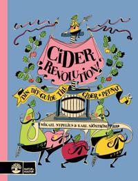 Ciderrevolution! : din diy-guide till cider & pét-nat
