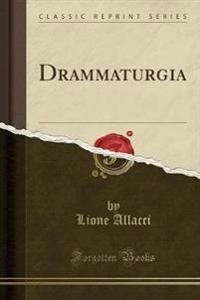 Drammaturgia (Classic Reprint)