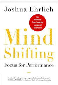 Mindshifting: Focus for Performance