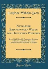 Nützliche Erinnerungen Wegen der Deutschen Poeterey