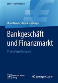 Bankgeschaft und Finanzmarkt
