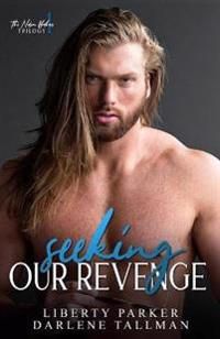Seeking Our Revenge: Nelson Brothers