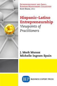 Hispanic-Latino Entrepreneurship