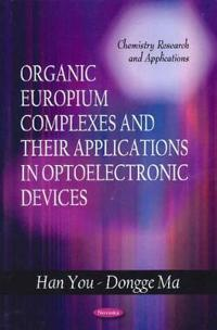 Organic Europium Complexes and Their Applications in Optoelectronic Devices