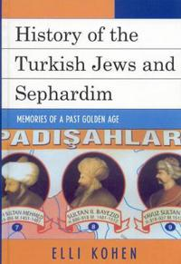 History of the Turkish Jews and Sephardim