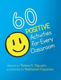 60 Positive Activities for Every Classroom