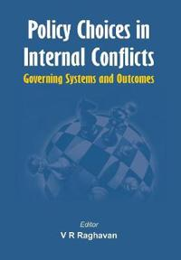 Policy Choices in Internal Conflicts - Governing Systems and Outcomes