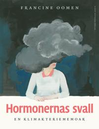 Hormonernas svall : en klimakteriememoar