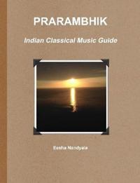PRARAMBHIK- Indian Classical Music Guide