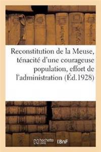 La reconstitution du département de la Meuse, la ténacité d'une courageuse population