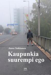 Kaupunkia suurempi ego