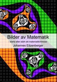 Bilder av Matematik : starta eller stärk ett matematikintresse