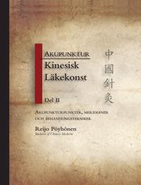 Akupunktur, kinesisk läkekonst del 2