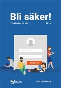 Bli säker : IT-säkerhet för alla 2019