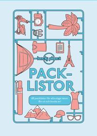 Packlistor : 88 listor för alla slags resor. Riv ut och bocka av!
