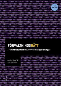Förvaltningsrätt - en introduktion för professionsutbildningar
