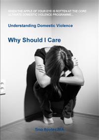 Understanding Domestic Violence: Why Should I Care