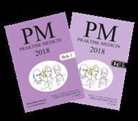 PM : praktisk medicin år 2018 - terapikompendium i allmänmedicin. Bok 1 och 2