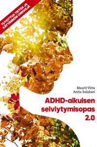 ADHD-aikuisen selviytymisopas 2.0