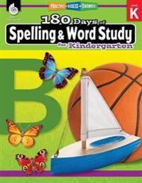 180 Days of Spelling and Word Study for Kindergarten (Grade K): Practice, Assess, Diagnose