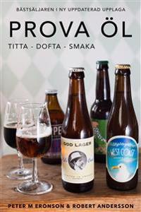 Prova öl : titta, dofta, smaka