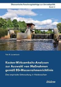 Kosten-Wirksamkeits-Analysen zur Auswahl von Maßnahmen gemäß EG-Wasserrahmenrichtlinie. Eine empirische Untersuchung in Niedersachsen