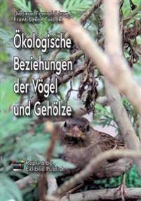 Ökologische Beziehungen der Vögel und Gehölze