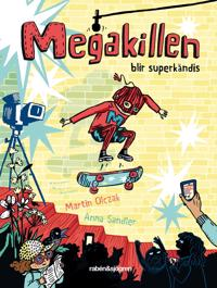 Megakillen blir superkändis