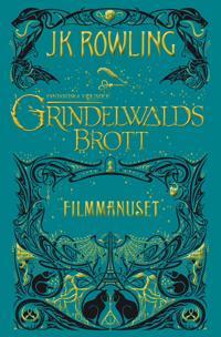 Grindelwalds brott : Filmmanuset