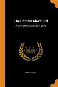 Chinese Slave-Girl
