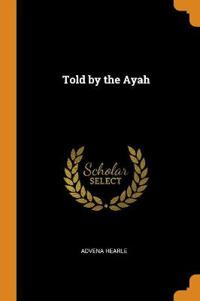 Told by the Ayah